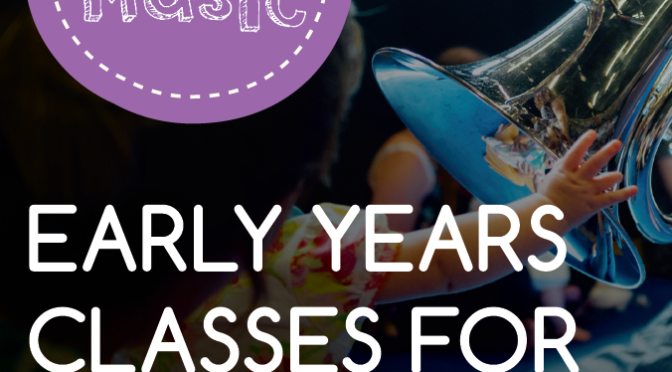Early Years Music Classes For 0 – 4 Year Olds