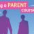 Empowering Parents Empowering Communities (EPEC) Being A Parent Course – Starts Monday 20th January 2020